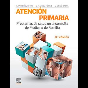 Atención primaria. Problemas de salud en la consulta de medicina de familia 8ª edición