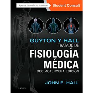 Guyton y Hall. Tratado de fisiología médica 13ª edición
