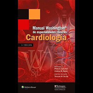 Manual Washington de especialidades clínicas. Cardiología 3ª edición